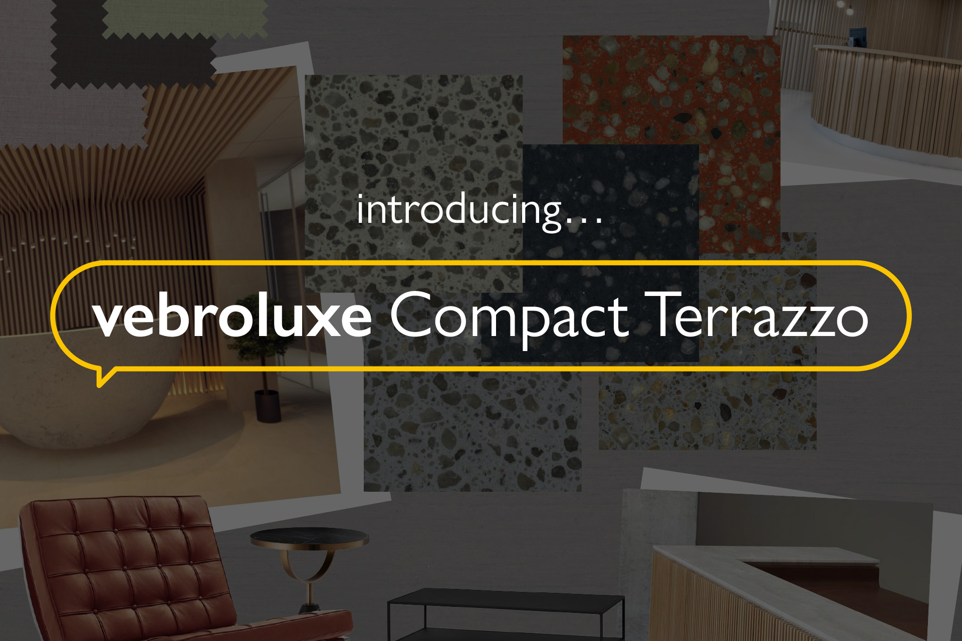Introducing vebroluxe Compact Terrazzo
